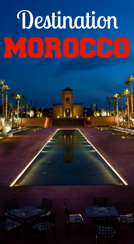 Destination Morocco