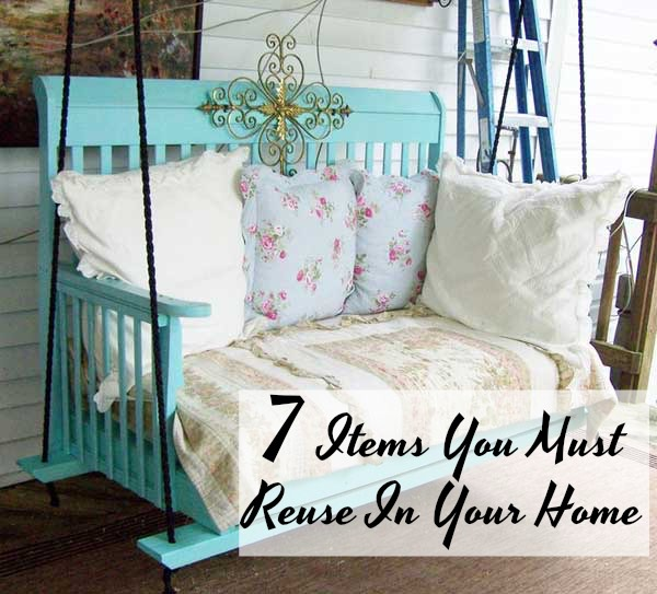 7 Items You Must Reuse In Your Home
