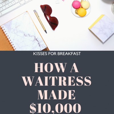 How I Made Over $5,000 Extra Online As A Waitress